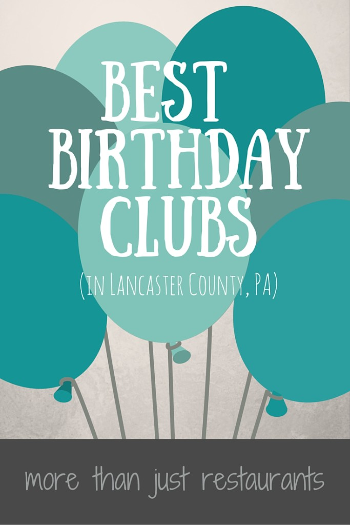 A complete list of the best Birthday Clubsto sign up for in Lancaster County, PA (1)
