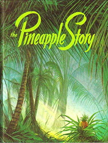 The Pineapple Story: An Inspiring and Motivating Book Every Family Needs to Own