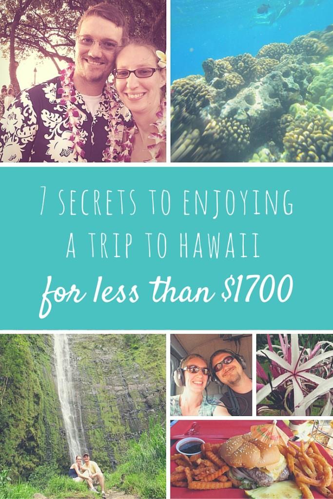 7 Secrets To Enjoying a Budget Trip to Hawaii