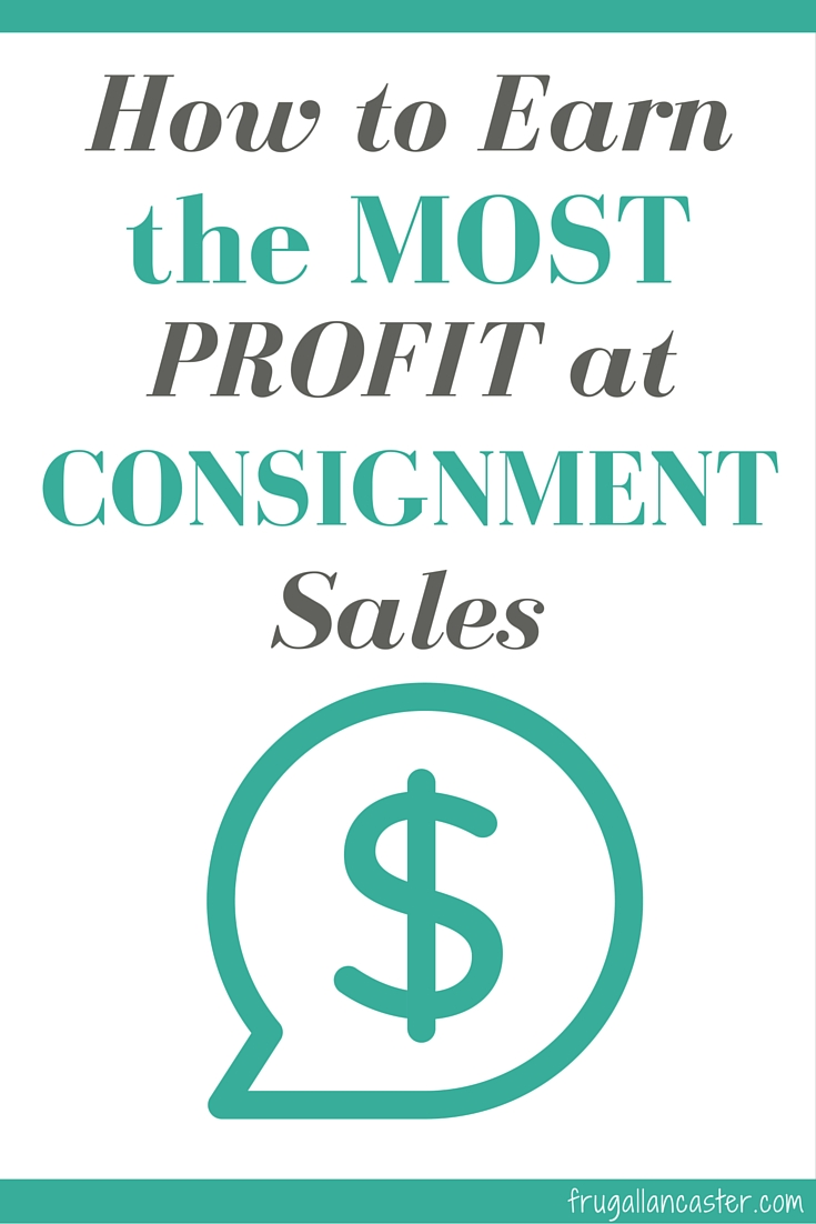 How to Earn the Most Profit at Consignment Sales