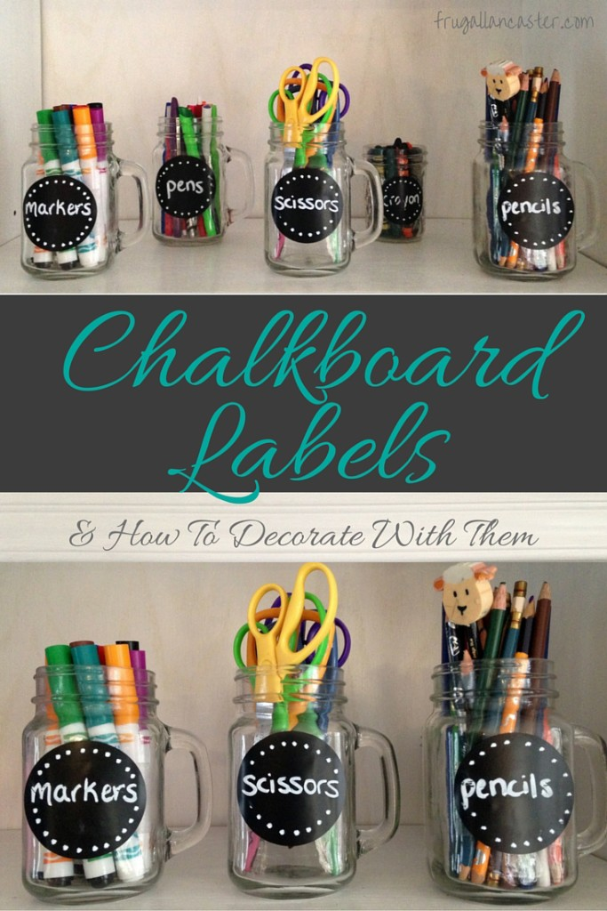 Decorating with Chalkboard Labels in Your Home