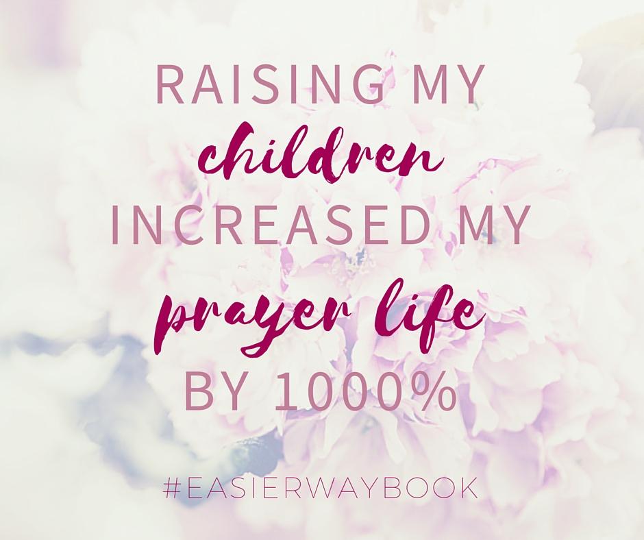 increased my prayer life