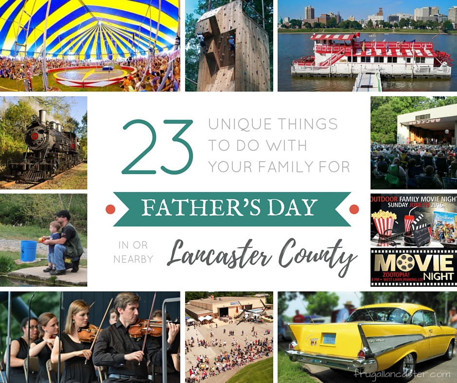 things to do for Father's Day in Lancaster County, PA