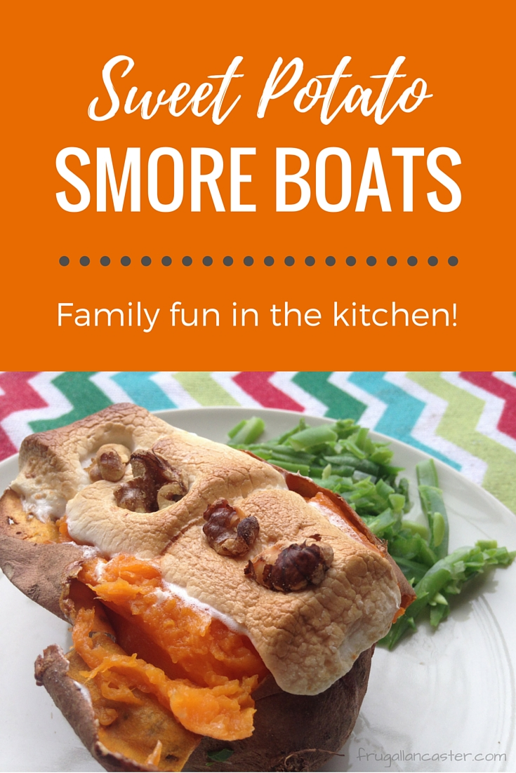 Sweet Potato Smore Boats — Family fun in the kitchen!