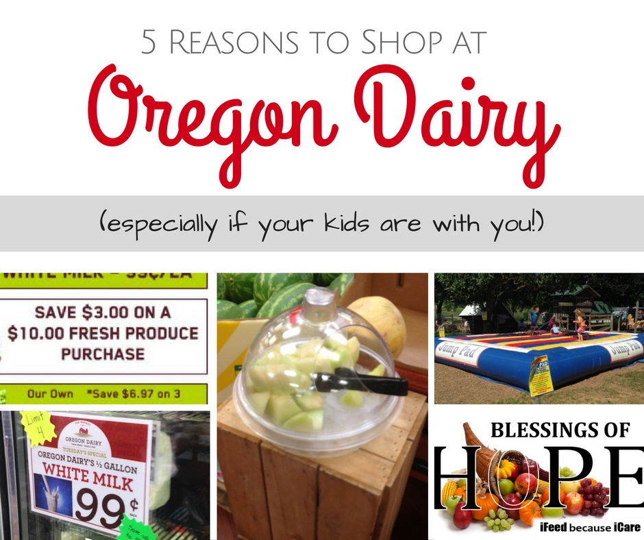 5 reasons to shop at oregon dairy especially with kids