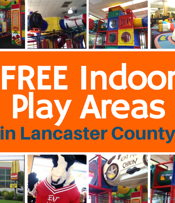 Lancaster County Indoor Play Areas that are FREE!