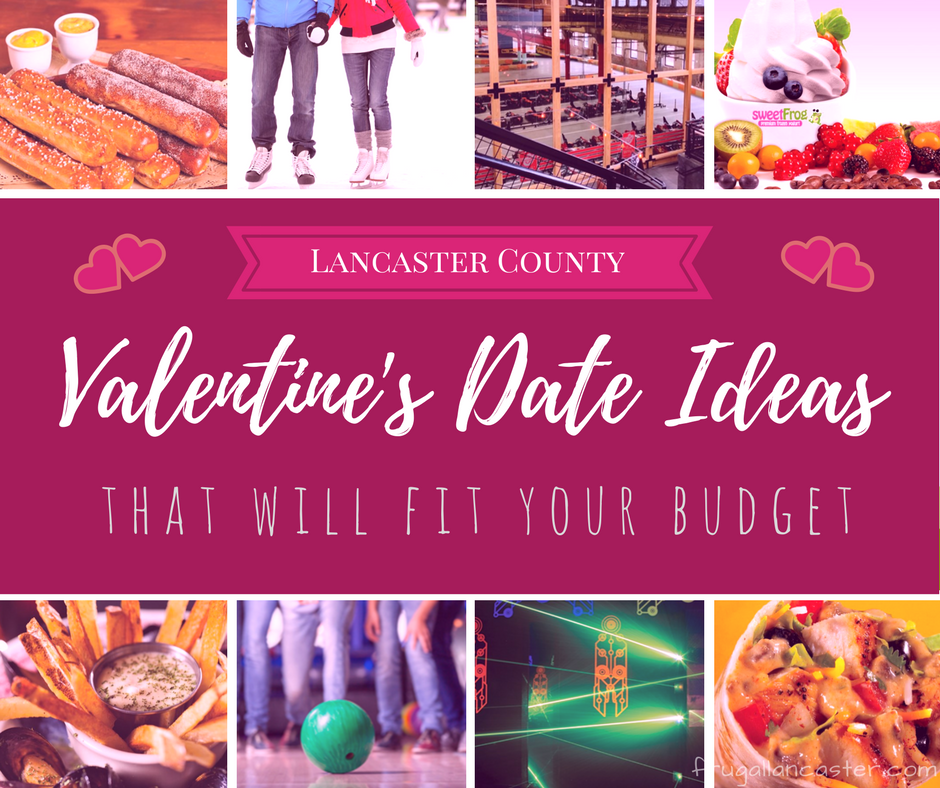 Lancaster County Valentine's Day Date Ideas That Will Fit Your Budget