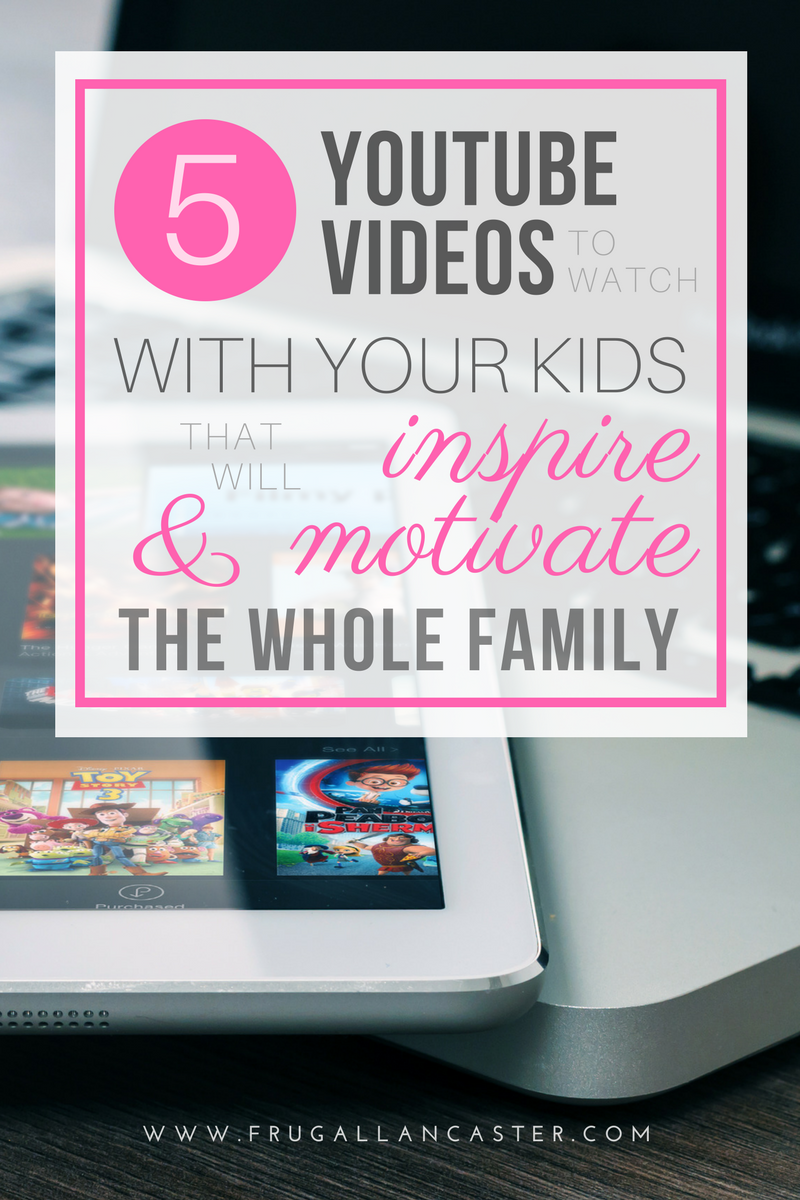 5 YouTube Videos to Watch with Your Family