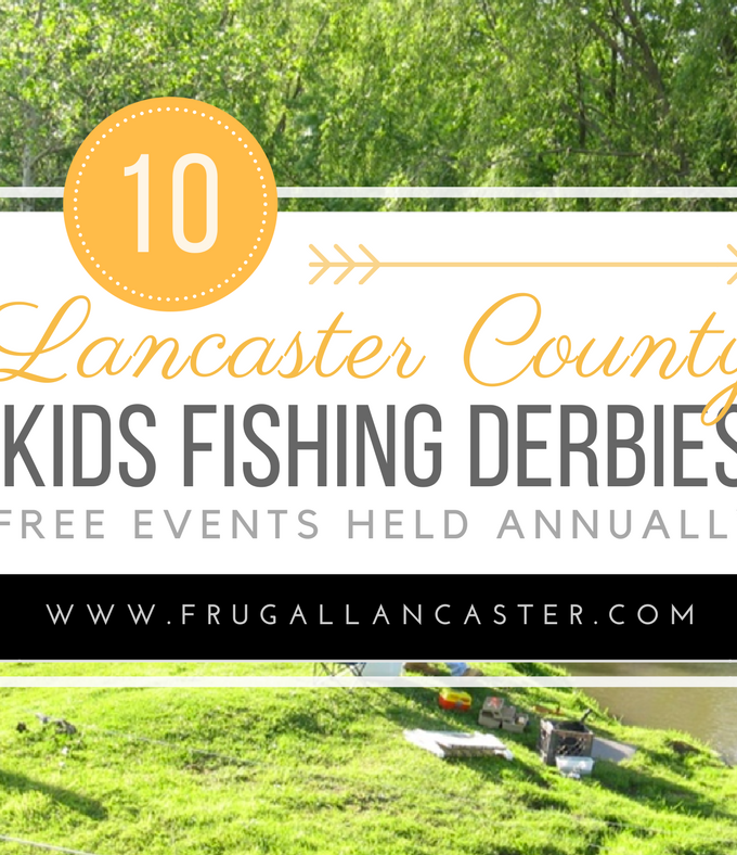 FREE Kids Fishing Derbies in Lancaster County {2017}