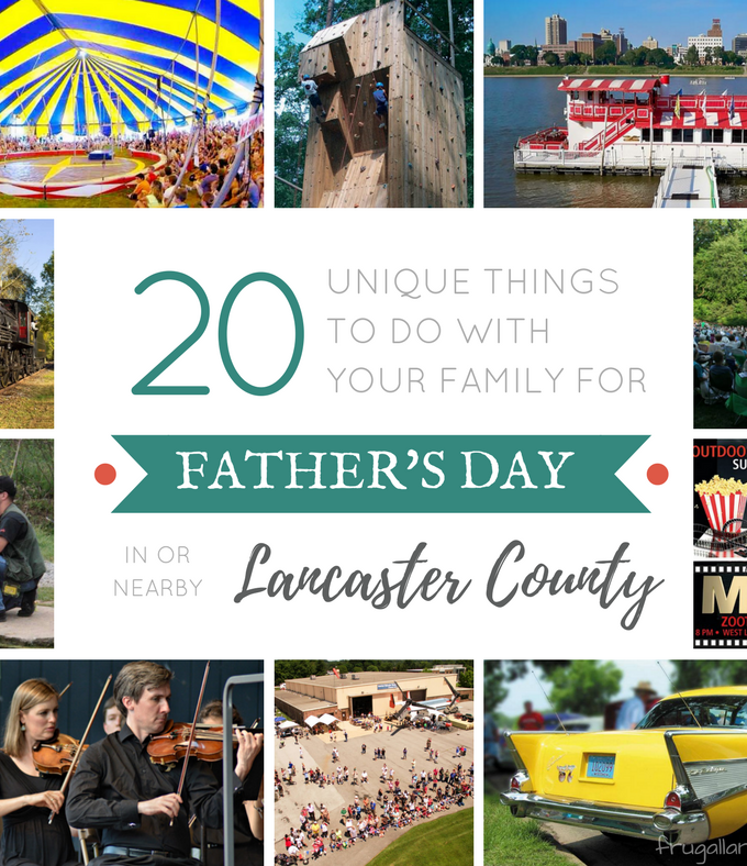 20 Unique Things To Do In Lancaster County for Father's Day {2017}