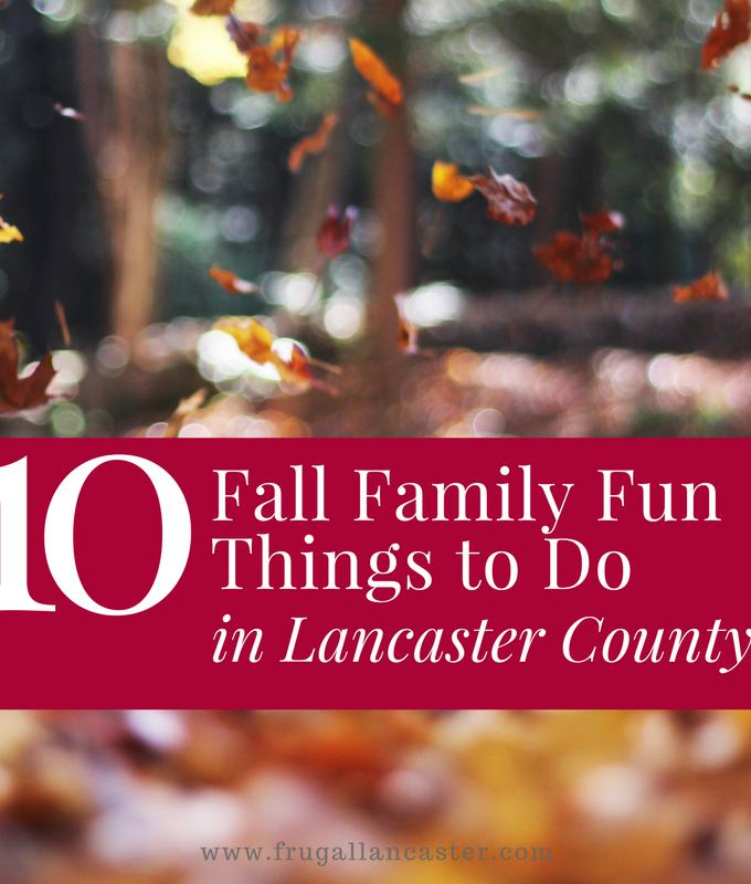 10 Fall Family Fun Things To Do in Lancaster County
