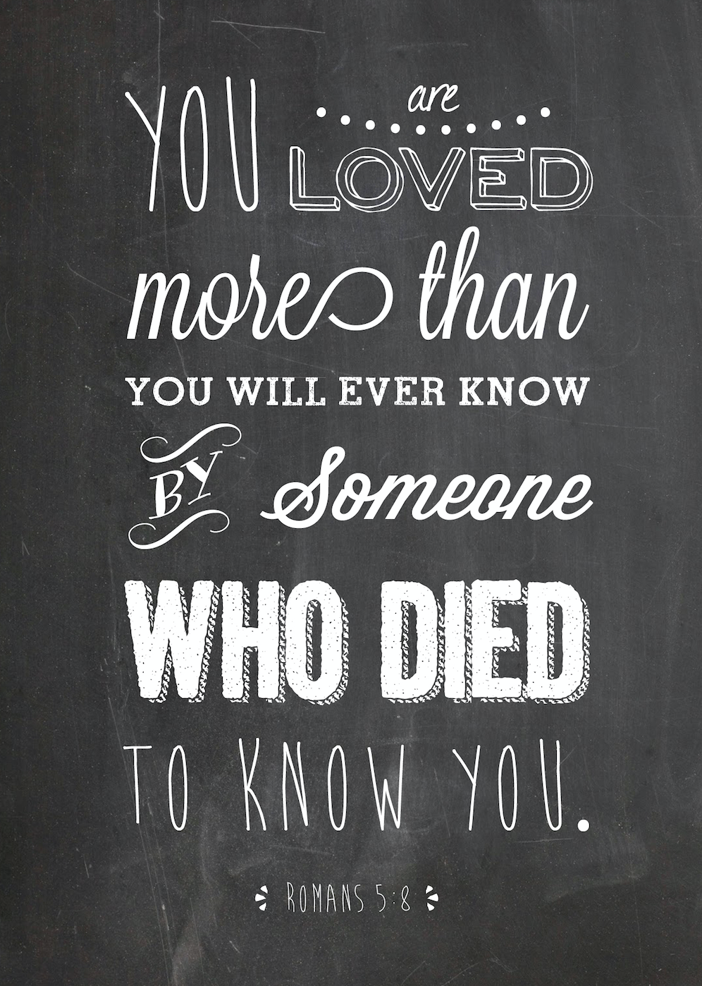 You Are Loved Chalkboard Wall Art {Romans 5:8}