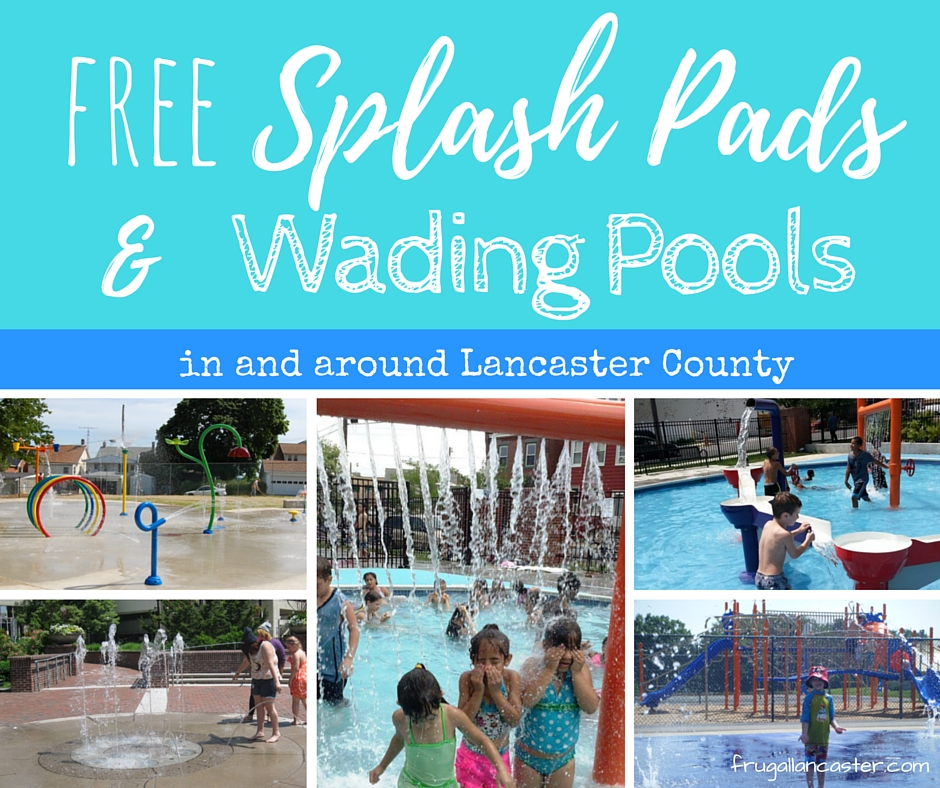 Water Splash Pads And Wading Pools In And Around Lancaster