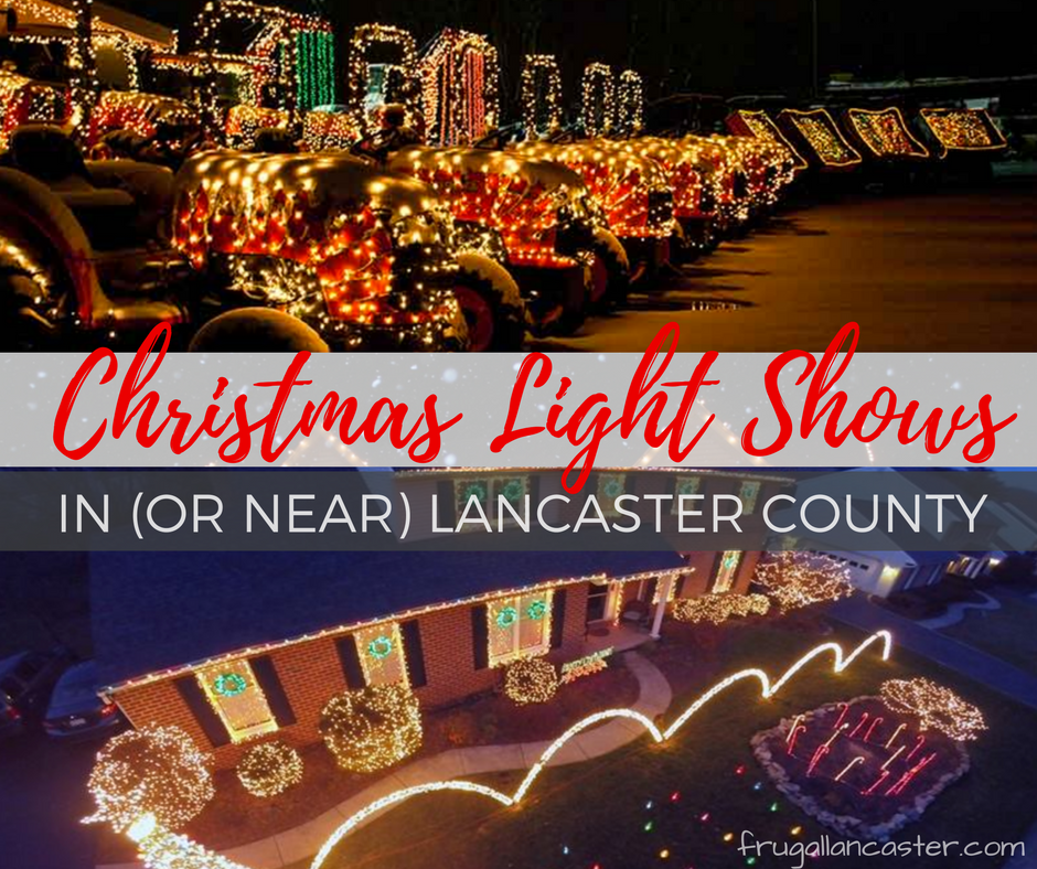 Christmas Light Shows in (or near) Lancaster - Frugal Lancaster