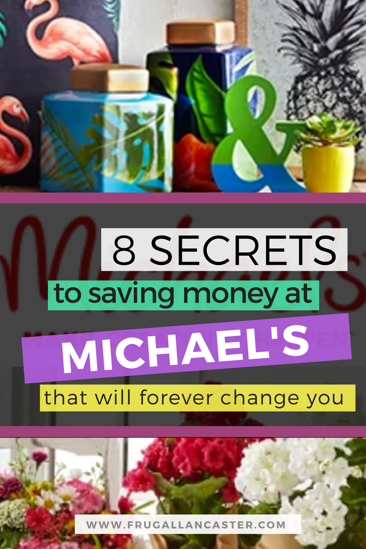 8 Secrets To Saving Money At Michael S Craft Store Frugal Lancaster