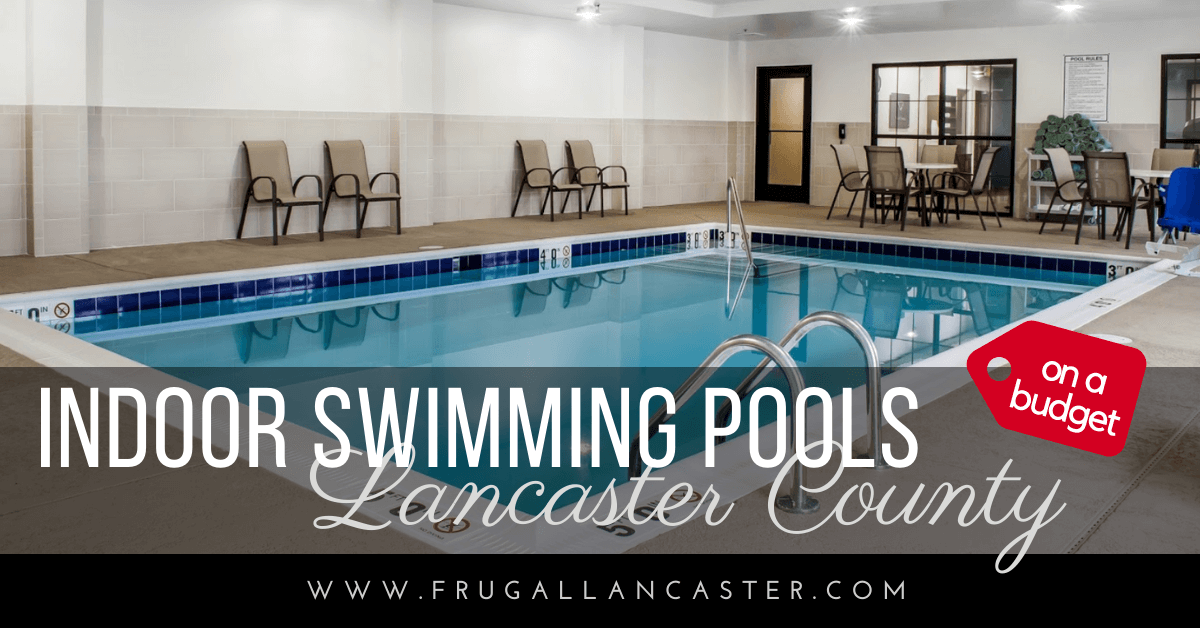 Indoor Swimming Pools In Lancaster County Frugal Lancaster