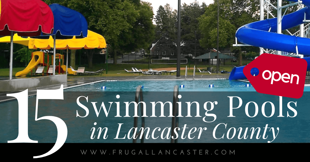 Outdoor Swimming Pools In Lancaster County Frugal Lancaster